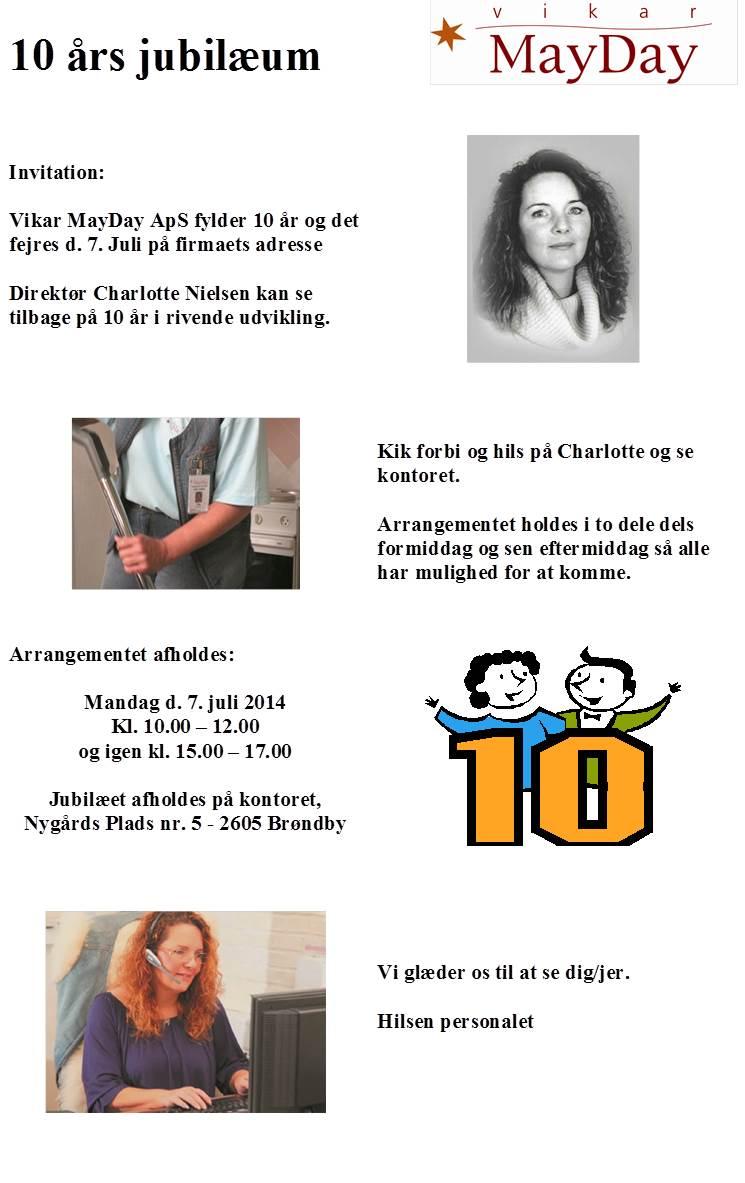 Vikar MayDay holder 10 års jubilæum den 07-07-2014